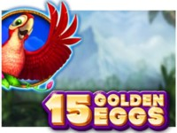 15 Golden Eggs Spielautomat