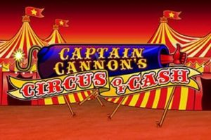 Captain Cannon's Circus of Cash Casinospiel online spielen