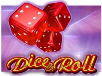 Dice And Roll Spielautomat
