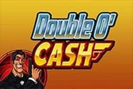 Double O' Cash Spielautomat